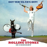 Couverture du titre Get Yer Ya-Ya's Out! The Rolling Stones In Concert (40th Anniversary Deluxe Edition)