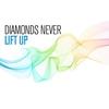 Cover of the album Diamonds Never Made A Lady