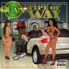 Cover of the album Type of Way - Single