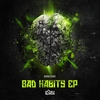 Cover of the album Bad Habits - EP
