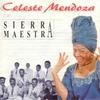 Couverture de l'album Celeste Mendoza con Sierra Maestra
