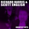 Couverture de l'album Richard Harris & Scott English Greatest Hits