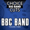 Cover of the album Choice Big Band Cuts, Vol. 3: BBC Band