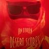 Cover of the album Desert Scores (2011 Digital Version)