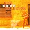 Cover of the album Run de Riddim Selector