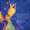 Cover of the album Better Than Anything: The Quintessential Nnenna Freelon