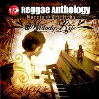 Couverture du titre Reggae Anthology: Melody Life