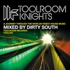 Couverture de l'album Toolroom Knights (Mixed By Dirty South)