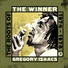 Couverture de l'album The Winner: The Roots of Gregory Isaacs