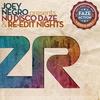 Couverture de l'album Joey Negro presents Nu Disco Daze & Re-Edit Nights