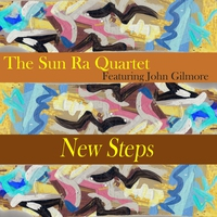 Cover of the track New Steps (Remastered 2014) [feat. John Gilmore, Michael Ray & Luqman Ali]