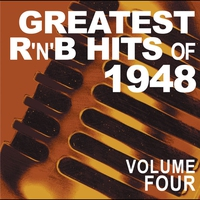 Cover of the track Greatest R & B Hits of 1948 Volume 4