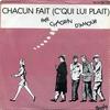 Cover of the track Chacun fait (c'qui lui plaît)