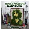 Couverture de l'album Defected Presents House Masters - Sandy Rivera (Third Edition)