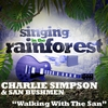 "Cover of the album Walking With the San (From ""Singing in the Rainforest"") - Single"