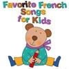Couverture de l'album Favorite French Songs for Kids
