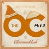 Cover of the album The O.C. Mix 3: Have a Very Merry Chrismukkah