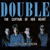 Cover of the album The Captain of Her Heart (Special Long Version) - Single