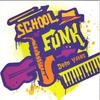 Cover of the album School of Funk