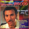 Cover of the album Di Quinto Rocco : Ses chansons d'or