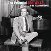 Cover of the album The Essential Bob Wills and His Texas Playboys