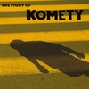 Cover of the album The Story of Komety