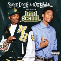 Cover of the track Mac and Devin Go to High School (Music from and Inspired By the Movie) [Deluxe Version]
