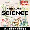 Couverture de l'album Here Comes Science (Audio + Video Version)