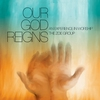 Cover of the album Our God Reigns