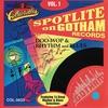 Cover of the album Spotlite Series - Gotham Records Vol. 1