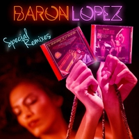 Cover of the track Barón Lopez Special Mixes