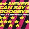 Couverture du titre Never Can Say Goodbye (Classic