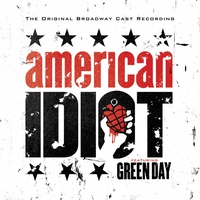 Cover of the track American Idiot: The Original Broadway Cast Recording