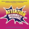Cover of the album Attention mesdames et messieurs