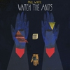 Cover of the album Watch the Ants