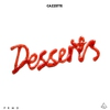 Cover of the album Desserts - EP