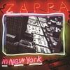 Cover of the album Zappa In New York (Live)