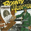 Cover of the album Bounty Hunter Wanted