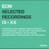 Couverture de l'album ECM Selected Recordings IX-XX