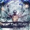 Couverture de l'album Night Time Fears - Single