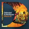 Cover of the album Defected In the House: Miami 2008