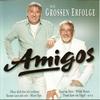 Cover of the album Amigos: Die grossen Erfolge