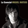 Cover of the album Lo esencial: Miguel Mateos