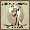 Cover of the album The Authorized Sister Rosetta Tharpe Collection