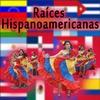 Cover of the album Raíces Hispanoamericanas