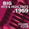 Cover of the album Big Hits & Highlights of 1959, Vol. 4