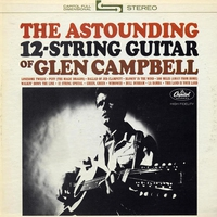 Cover of the track The Astounding 12-String Guitar of Glen Campbell