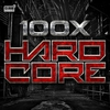Cover of the album 100 X Hardcore