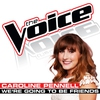 Cover of the album We're Going To Be Friends (The Voice Performance) - Single
