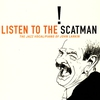 Cover of the album Listen to the Scatman: The Jazz Vocal/Piano of John Larkin